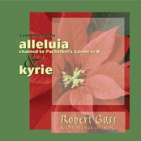 Alleluia - Kyrie On Wings of Song [CD] Gass, Robert