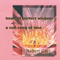Kalama, Sufi Song & Heart of Perf. Wisdom [CD] Gass, Robert
