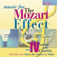 Mozart Effect, Vol. 4 - Focus and Clarity [2CDs] Campbell, Don