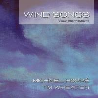 Wind Songs - Flute Improvisations [CD] Hoppe, Michael & Wheater, Tim