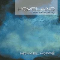 Homeland - Themes, Waltzes and Song [CD] Hoppe, Michael