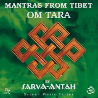 Mantras from Tibet - OM Tara [CD] Sarva-Antah