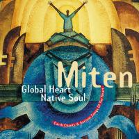 Global Heart, Native Soul (CD) Miten