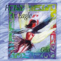 Fly Like an Eagle [CD] Gila Antara