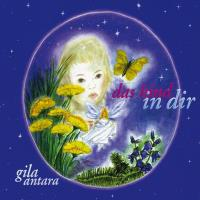 Das Kind in Dir [CD] Gila Antara