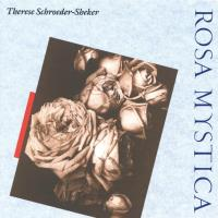 Rosa Mystica [CD] Schroeder-Sheker, Therese
