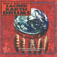 Sacred Earth Drums [CD] Gordon, David & Steve