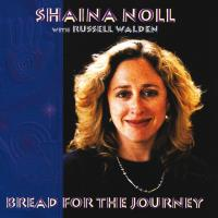 Bread for the Journey (CD) Noll, Shaina