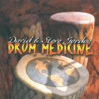 Drum Medicine [CD] Gordon, David & Steve