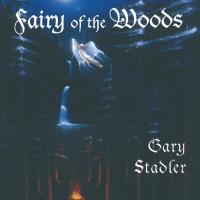 Fairy of the Woods [CD] Stadler, Gary