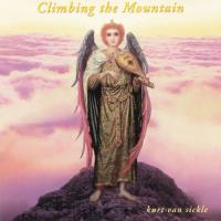 Climbing the Mountain [CD] Van Sickle, Kurt