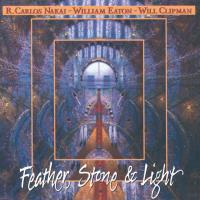 Feather, Stone & Light [CD] Nakai, Carlos & Eaton, William