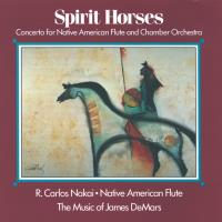 Spirit Horses [CD] Nakai, Carlos & Demar, James