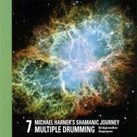 Shamanic Journey Multiple Drumming 7 [CD] Harner, Michael
