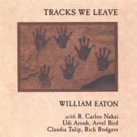 Tracks we leave (CD) Eaton, William & Nakai, Carlos