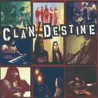 Clan Destine* (CD) Clan Destine
