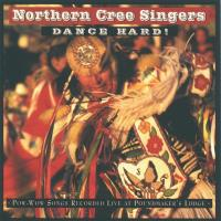 Dance Hard! [CD] Northern Cree Singers