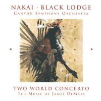 Two World Concerto - by James DeMars [CD] Nakai & Black Lodge Singers