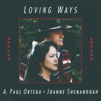 Loving Ways (CD) Shenandoah & Ortega