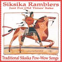 Just for Old Times Sake [CD] Siksika Ramblers