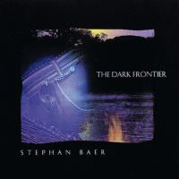 The Dark Frontier [CD] Baer, Stephan