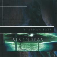Seven Seas [CD] Baer, Stephan