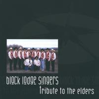 Tribute to the Elders [CD] Black Lodge Singers
