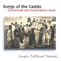 Ceremonial and Social Dance Music [CD] Songs of the Caddo