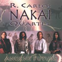 Ancient Future [CD] Nakai, Carlos Quartet