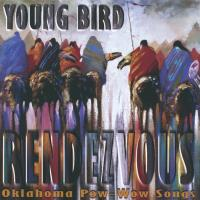 Rendezvous - Oklahoma Pow Wow Songs [CD] Young Bird
