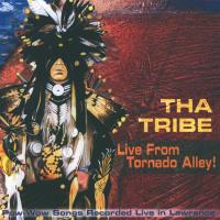 Live from Tornado Alley [CD] Tha Tribe