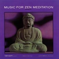 Music for Zen Meditation [CD] Scott, Tony