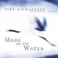 Moon on the Water [2CDs] Richardson, Stan