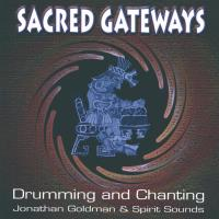Sacred Gateways [CD] Goldman, Jonathan