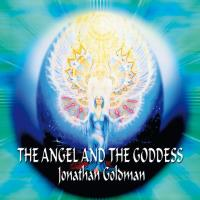 The Angel and the Goddess [CD] Goldman, Jonathan