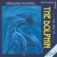 Way of Dolphin [CD] Goodall, Medwyn