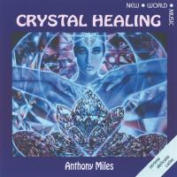 Crystal Healing [CD] Miles, Anthony