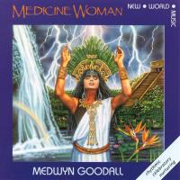 Medicine Woman [CD] Goodall, Medwyn