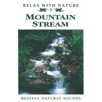 Mountain Stream [CD] Relax with Nature Nr. 05