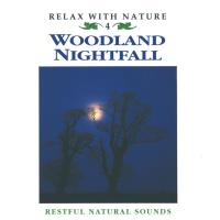 Woodland Nightfall [CD] Relax with Nature Nr. 04