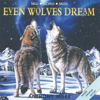 Even Wolves Dream [CD] Miles, Anthony