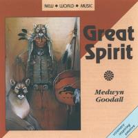 Great Spirit [CD] Goodall, Medwyn
