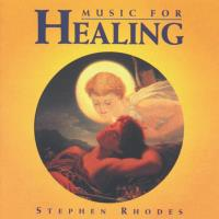 Music for Healing [CD] Rhodes, Stephen