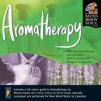 Aromatherapy [CD] Mind Body Soul Series