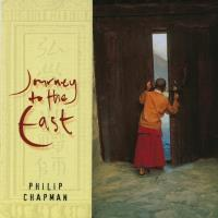 Journey to the East [CD] Chapman, Philip