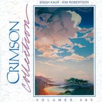 Crimson Vol. 4 + 5 [CD] Robertson, Kim & Singh Kaur
