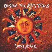 Raising the Rhythms [CD] Asher, James