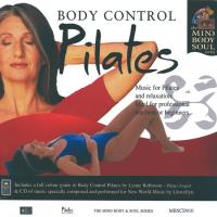 Pilates - Body Control [CD] Mind Body Soul Series - Llewellyn