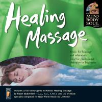 Healing Massage [CD] Mind Body Soul Series