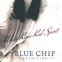 White River - Red Spirit [CD] Blue Chip Orchestra